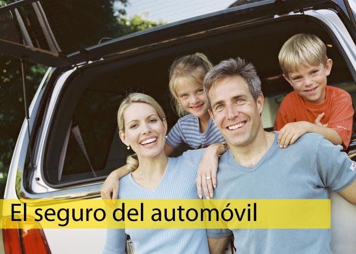 Especial el seguro del automóvil, tipos de coberturas de los seguros.