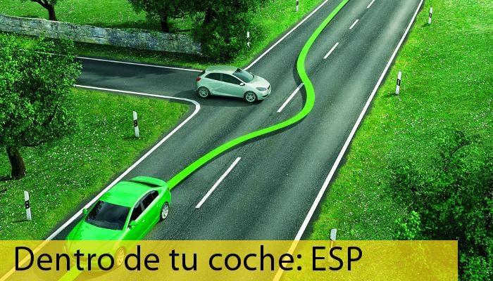 Especial dentro de tu coche (II): ESP